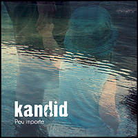Kandid - EP Peu importe