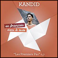 Kandid EP Les premiers pas